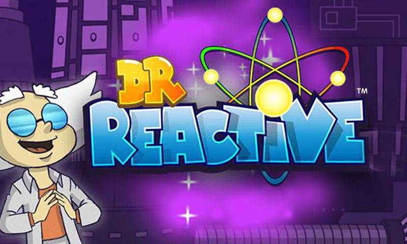 Dr Reactive Slots Mega Reel