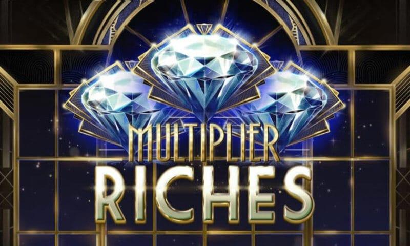 Multiplier Riches Slot Mega Reel