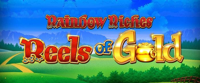 rainbow riches reels of gold Mega Reel