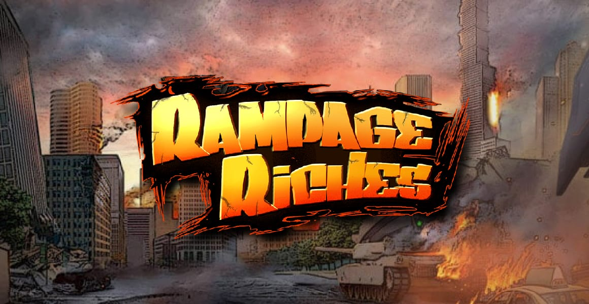 rampage riches game slots