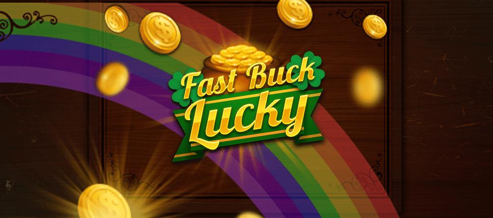 Fast Buck Lucky Slot Banner