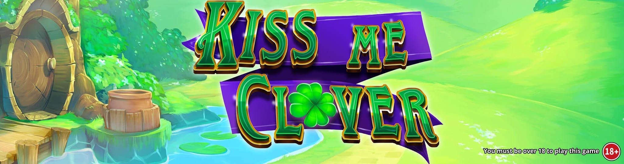 Kiss Me Clover Jackpot Mega Reel