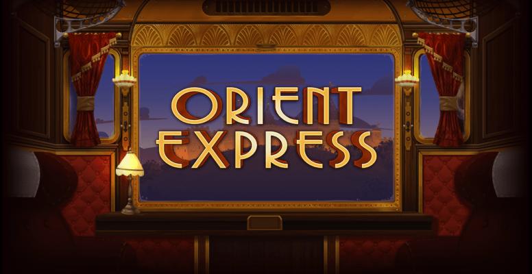 Orient Express Slots Mega Reel