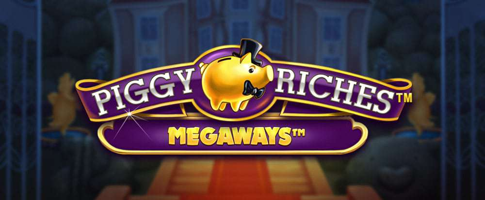 Piggy Riches Megaways Slots Mega Reel